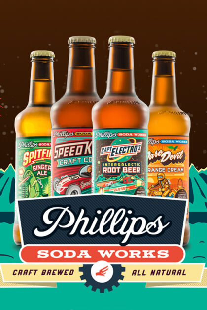 Four Phillips soda bottles. Text reads: Phillips Soda Works. Craft Brewed. All Natural.